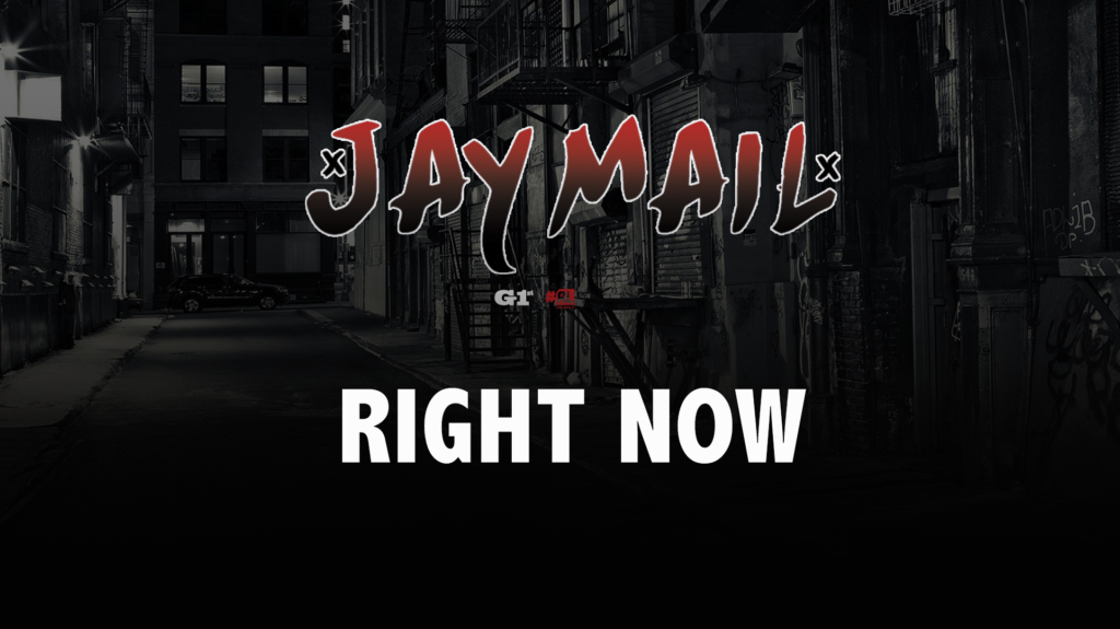Jay Mail – Right Now [VIDEO]