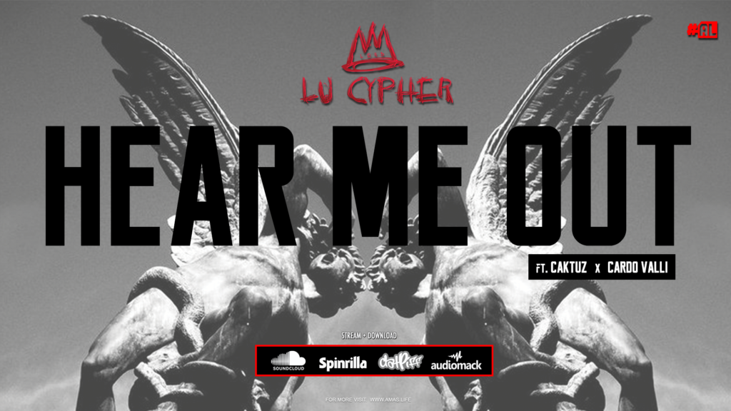 Lord Lu Cypher – 'Hear Me Out' ft. Caktuz & Cardo Valli [VIDEO]